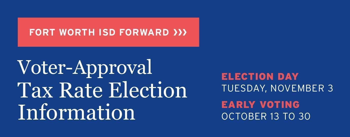 Fort Worth ISD Voter Approval TRE
