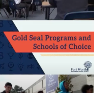 Video Launches FWISD Gold Seal Information/Application Season