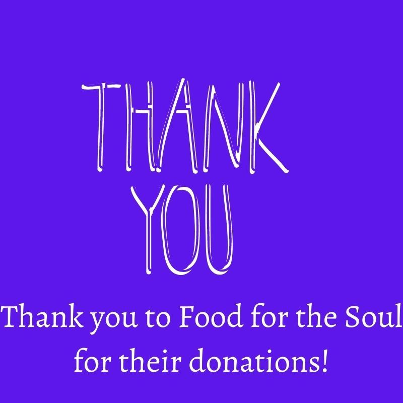 Thank you Food for the Soul for donating to OUR community