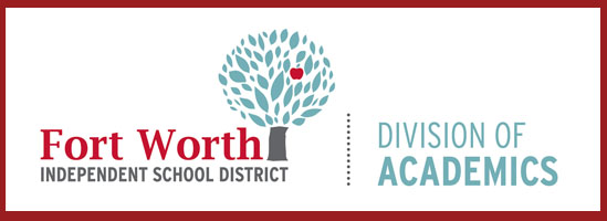 Fort Worth Independent School District Division of Academics log