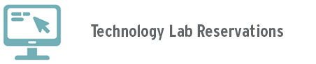 Technology Lab Reservations